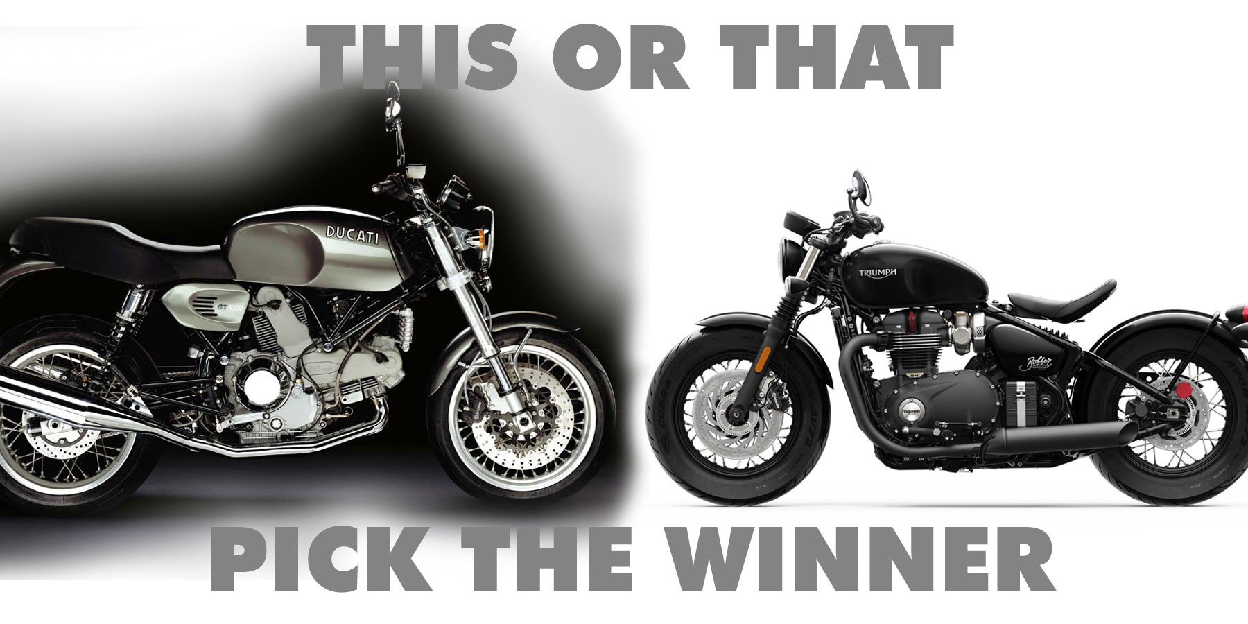 371 This Or That 2006 Ducati Gt1000 Winner Vs 2018 Triumph