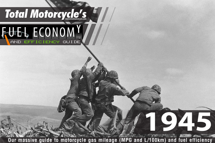 1945 Motorcycle MPG Fuel Economy Guide