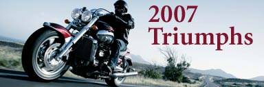 New 2007 Triumph Motorcycles