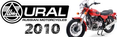 URAL 2010 models arrive at TMW!