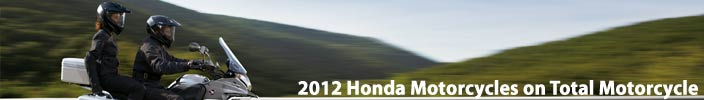 50 new and Improved 2012 Motorcycles from Honda arrive!
