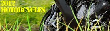 Teaser 2012 Motorcycle Models