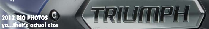 Just Un-embargoed. 3 New 2012 Triumph motorcycle models.