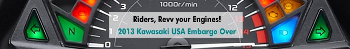 2013 Kawasaki USA Embargo Over, US Models now up on TMW