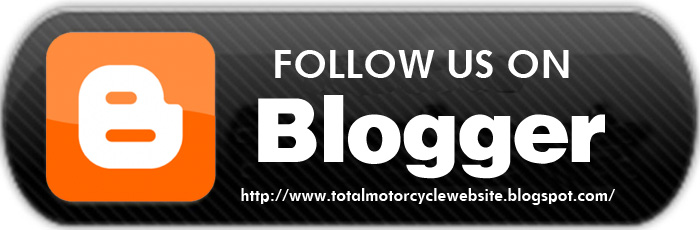 Don't be just a motorcycle fan, Be a Total Motorcycle fan, Follow Total Motorcycle Website on Blogger
