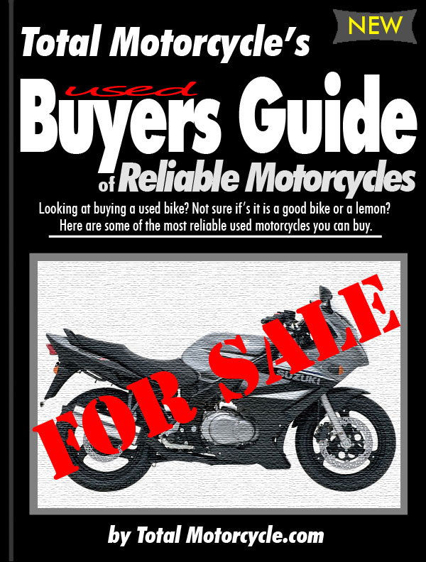 Reliable Used Motorcycle Buyers Guide