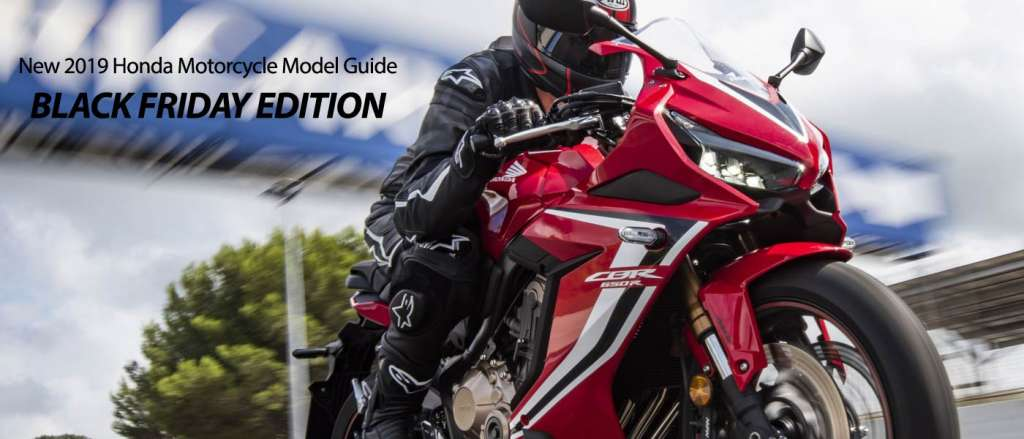 2019 Honda Motorcycle Model Guide: Black Friday Edition