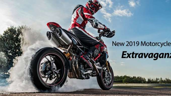 New 2019 Motorcycle Model Extravaganza!