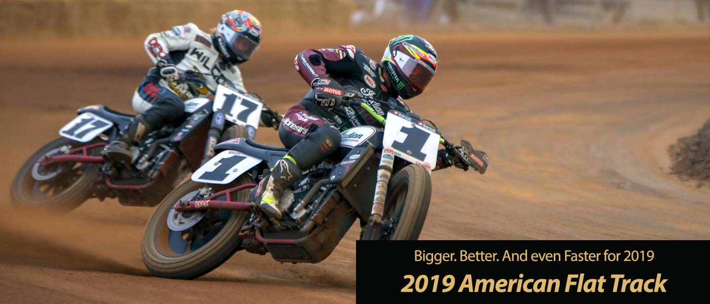 American Flat Track 2019 Schedule 2019 American Flat Track Schedule • Total Motorcycle