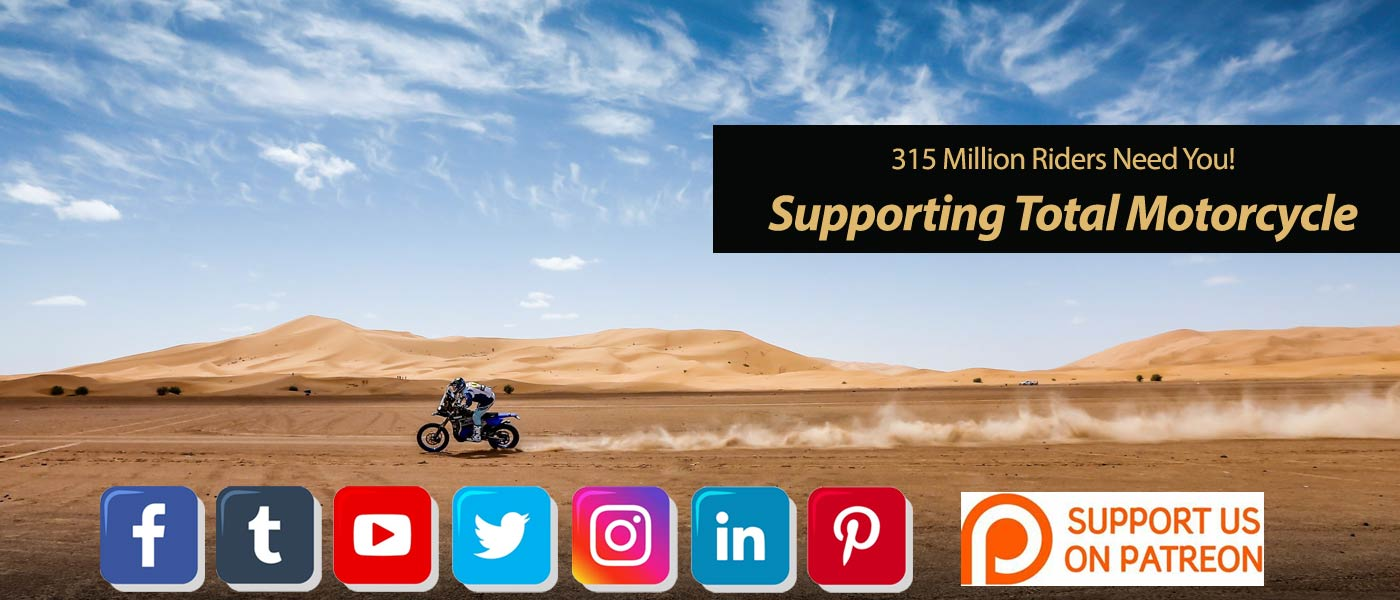 Supporting Total Motorcycle - 315 Million Riders Need You!
