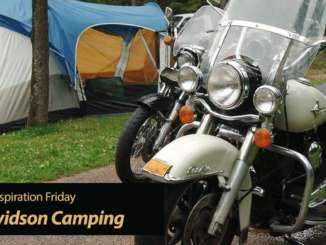 Inspiration Friday: Harley-Davidson's Must-Know 12 Motorcycle Camping Tips