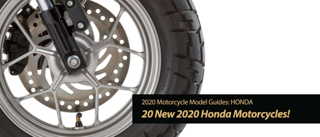 20 New 2020 Honda Motorcycles Have Arrived