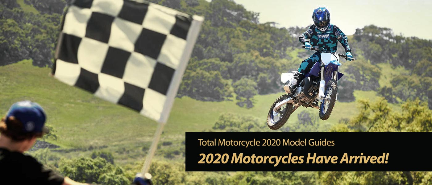 2020 Motorcycles Have Arrived!