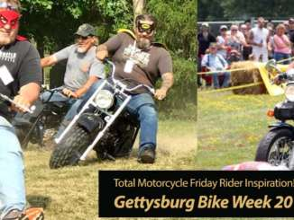 Inspiration Friday: Gettysburg Bike Week 2019 is Wild