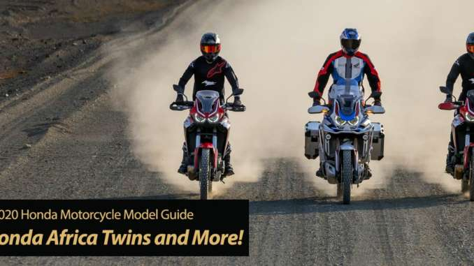 2020 Honda Motorcycles Update 2: New Africa Twins and More!