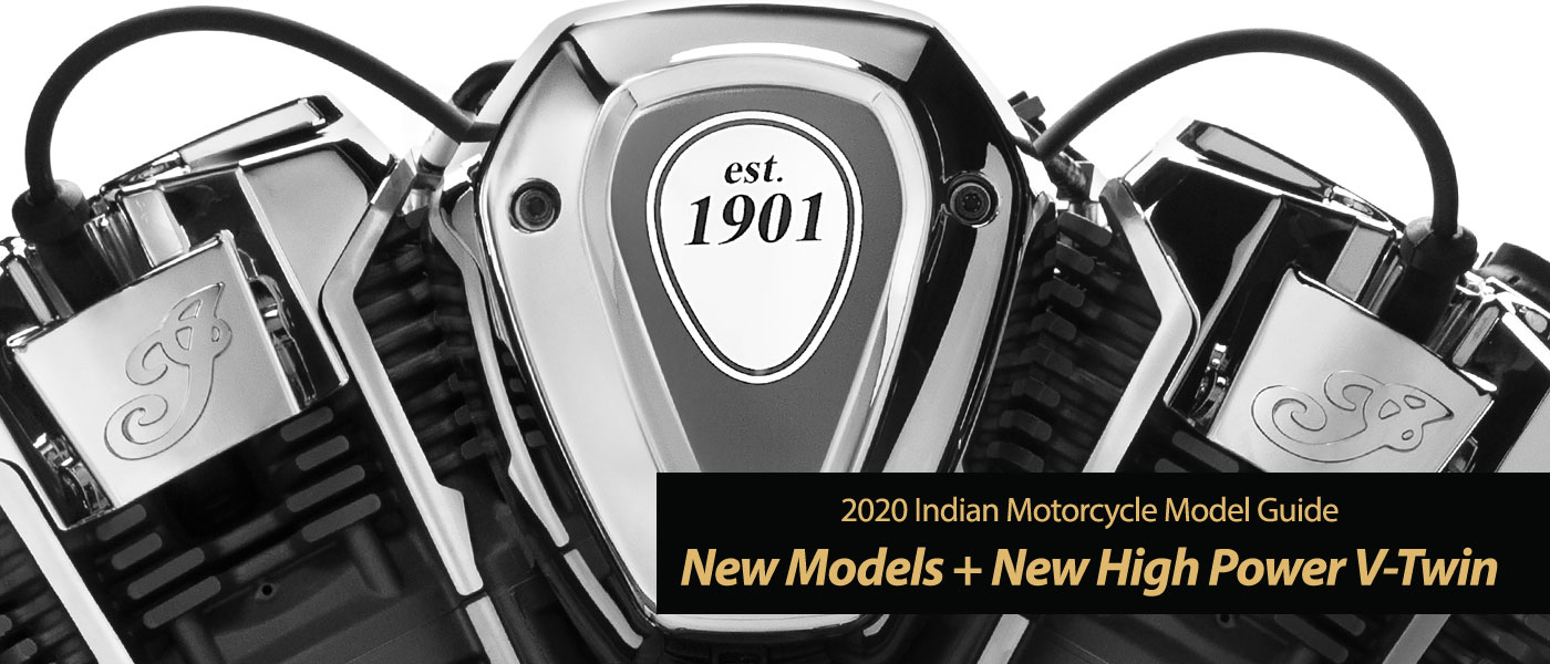 More 2020 Indian Motorcycle Models and New PowerPlus 122hp Engine!