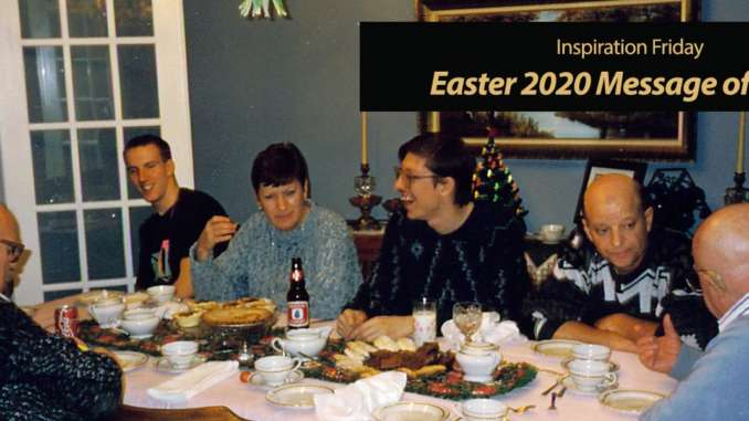 Easter 2020 Message of Hope in a Time of Crisis