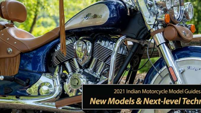 2021 Indian: New Models & Next-level Technology