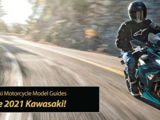 2021 Kawasaki and Kawasaki and more Kawasaki Motorcycles!