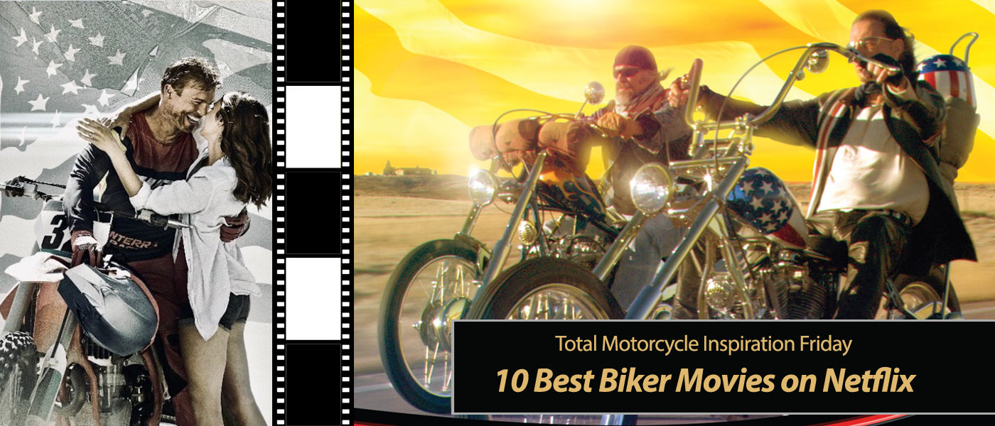 Inspiration Friday: 10 Best Biker Movies on Netflix