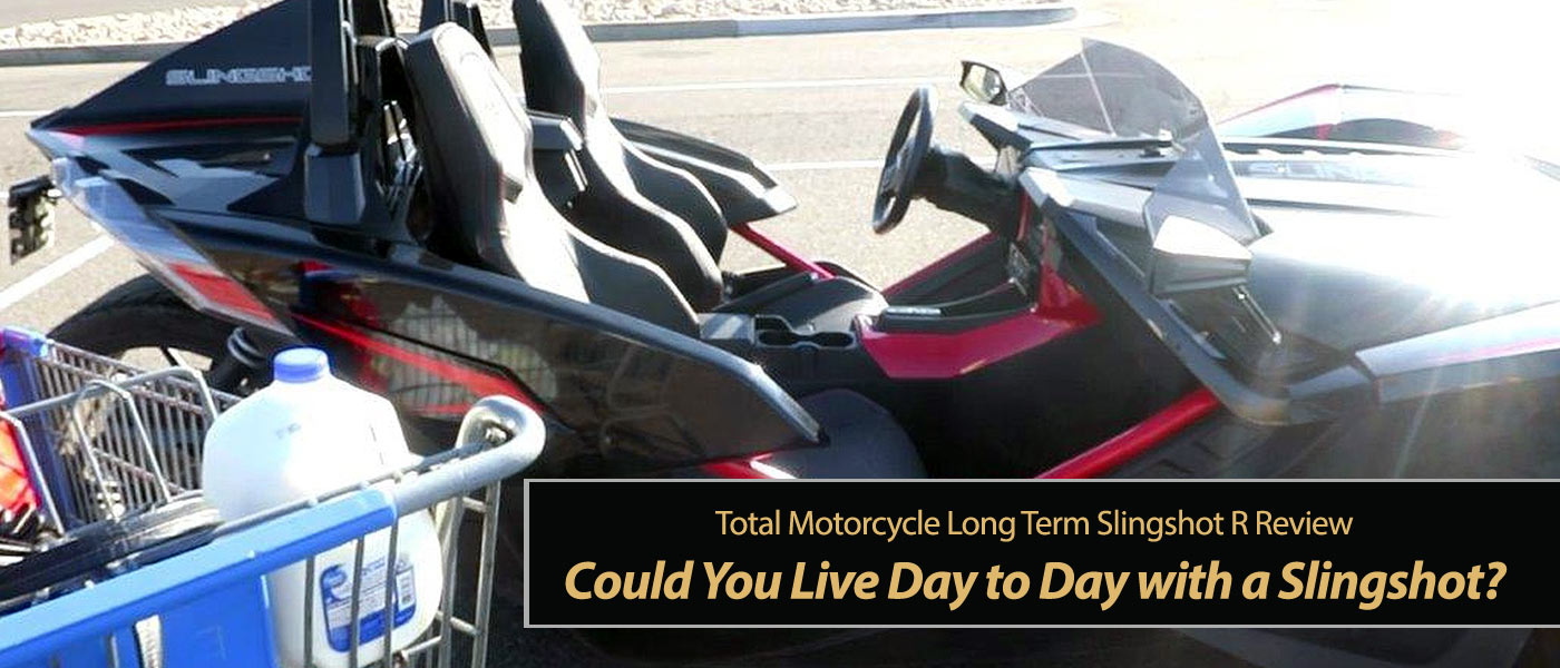 Could You Live Day to Day with a Slingshot?