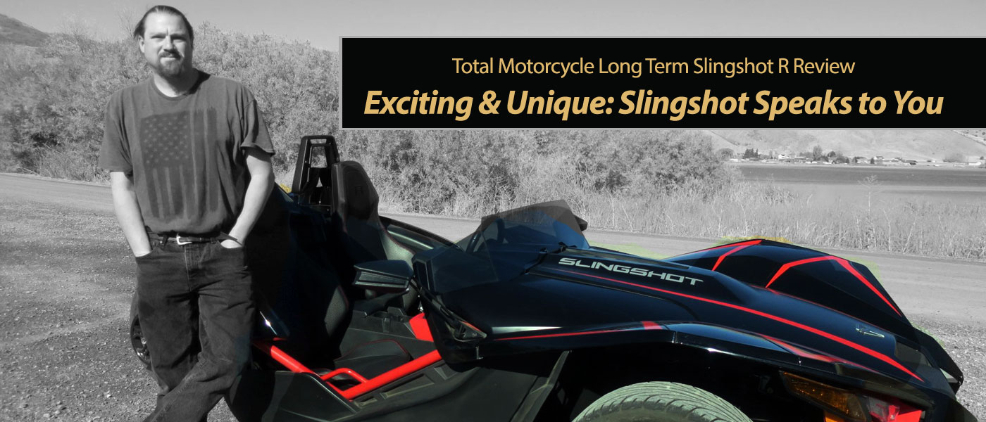 Exciting & Unique: Slingshot Speaks to You