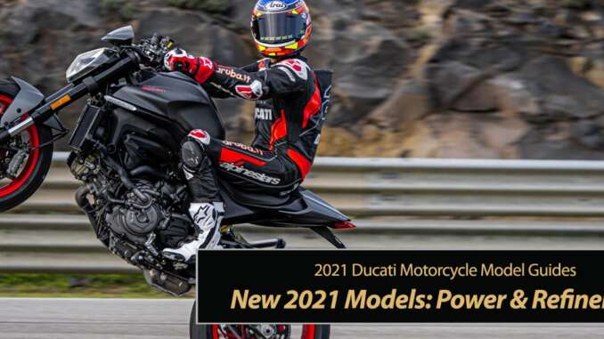 New 2021 Ducati's: Power and Refinement