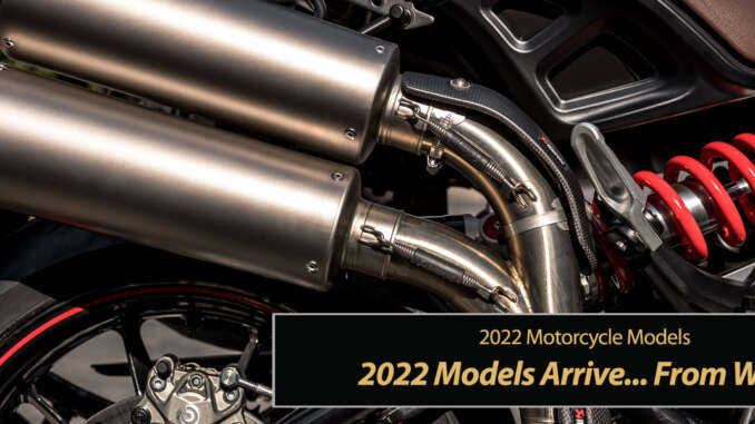 2022 Models Arrive Already... from Who?